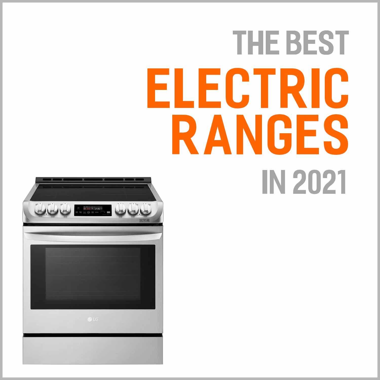 Best Electric Ranges 2021