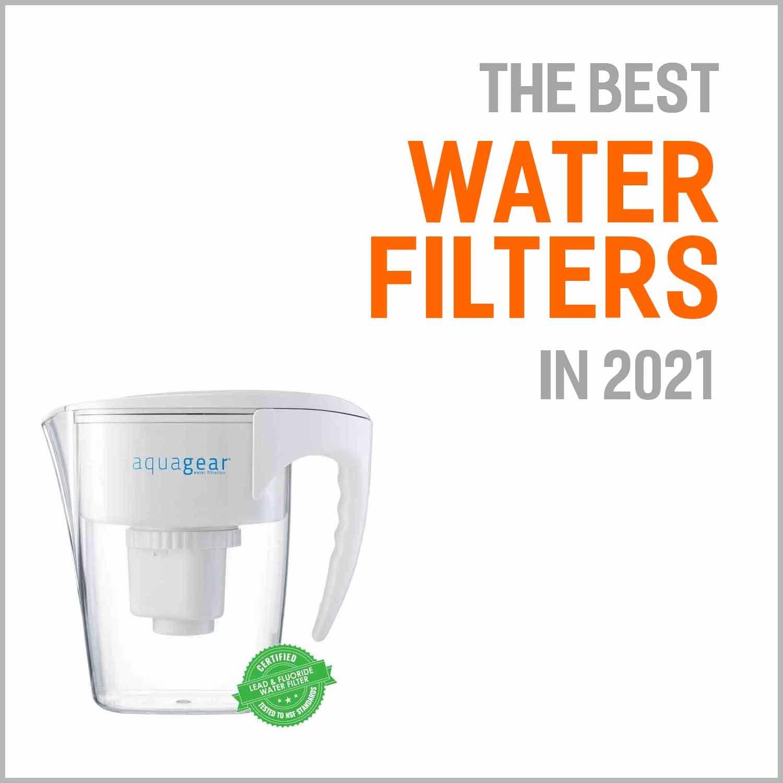 Best Water Filters 2021