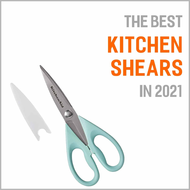 Best Kitchen Shears 2021