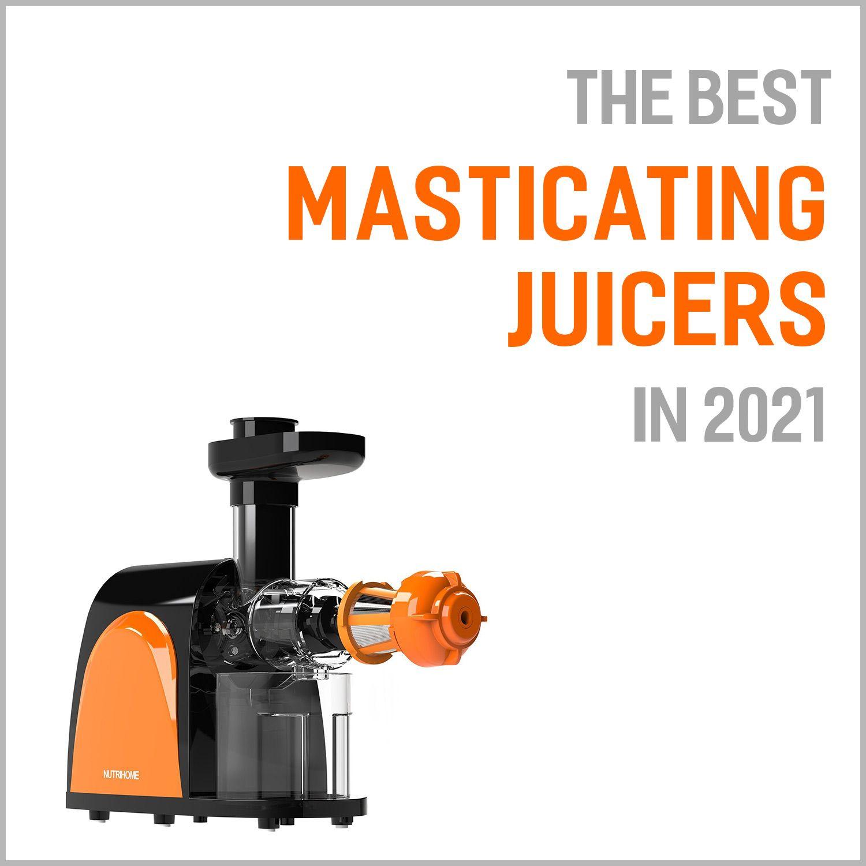 Best Masticating Juicers 2021